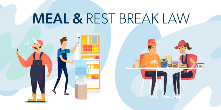 California Meal and Rest Break Law
